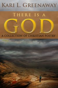 Christian Poetry Book: There Is A God: stormy background of a canyon like setting. small image of man in bottom right corner of book cover
