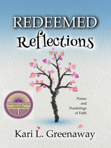 Christian Poetry Book: Redeemed Reflections: Poems and Ponderings of Faith-Gold Medal Award-Winning Book